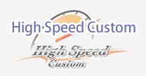 High Speed Custom